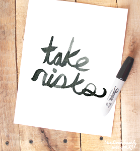 take risks printable