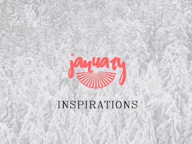 JANUARY INSPIRATION.jpg