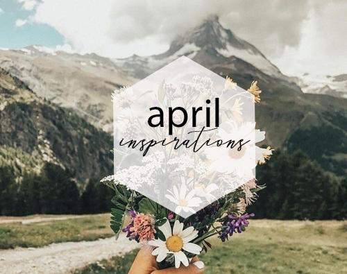 april inspirations